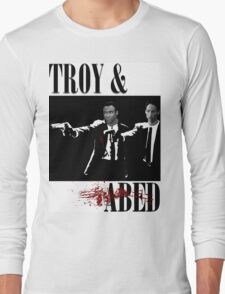 Troy & Abed (Pulp Fiction Style) Long Sleeve T-Shirt