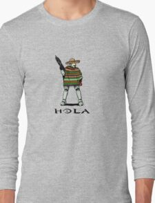 Hola Long Sleeve T-Shirt