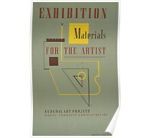 WPA United States Government Work Project Administration Poster 0689 Exhibition Materials for the Artist Federal Art Project Poster
