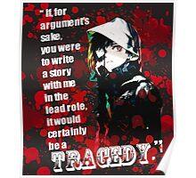 Kaneki Ken's Tragedy Quote Poster