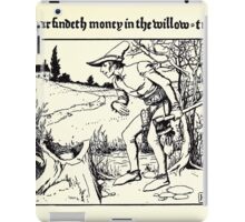 The Wonder Clock Howard Pyle 1915 0245 Casper Findeth Money in the Willow Tree iPad Case/Skin