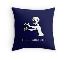 Grr. Argh. Throw Pillow