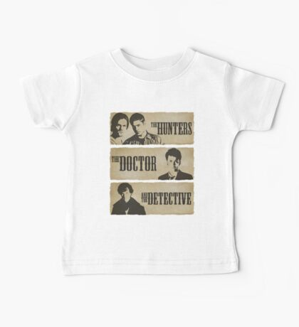 The Hunters, The Doctor and The Detective  Baby Tee