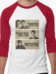 The Hunters, The Doctor and The Detective  Men's Baseball ¾ T-Shirt