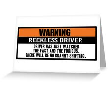 Warning - The fast and the furious Greeting Card