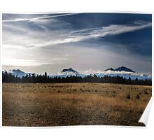 Three Sisters....outside of Sisters, Oregon Poster