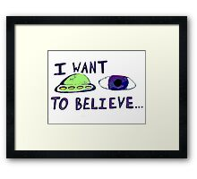 eye want to believe Framed Print