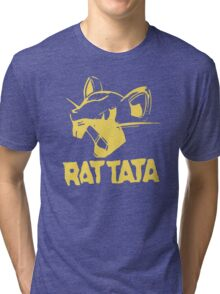 RAT TATA - RATATAT Music Band Mashup Tri-blend T-Shirt