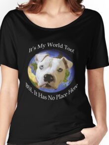 It's My World Too! Women's Relaxed Fit T-Shirt