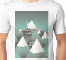 The Mountains are calling, and I must go - 2 Unisex T-Shirt