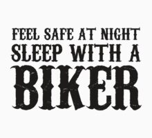 Sleep With A Biker And Ride All Night by AmazingVision