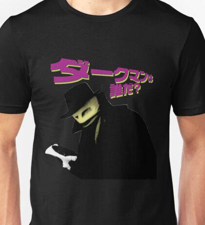 WHO IS DARKMAN? Unisex T-Shirt