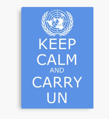 Keep Calm and Carry UN Canvas Print
