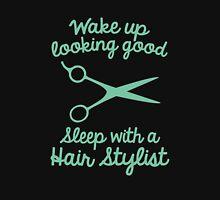 Wake Up Looking Good Unisex T-Shirt