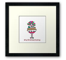 Christmas Silly Pudding. Framed Print