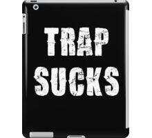 Trap Sucks iPad Case/Skin