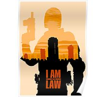 I am the Law Poster