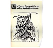 The Wonder Clock Howard Pyle 1915 0177 The Young King Foes Down Into The Pit and Bringet Up the Maiden Poster
