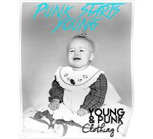 Punk Starts Young Poster Poster