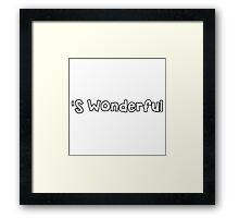 'S Wonderful Framed Print