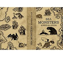 Sea Monsters Survival Guide Photographic Print