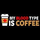 My Blood Type is Coffee by fishbiscuit