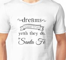 Dreams Come True Unisex T-Shirt