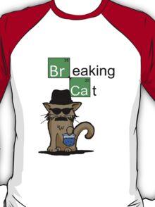 Breaking Cat  T-Shirt