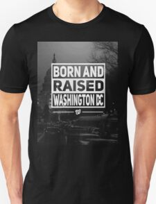 BORN & RAISED WASHINGTON DC PHOTO T-Shirt
