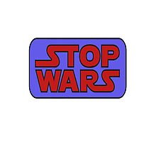 stop war Photographic Print
