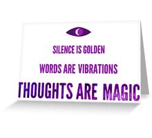 Thoughts Are Magic Greeting Card