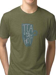 Tea, Earl Grey - Hot! Tri-blend T-Shirt