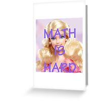 Math Is Hard-- Doll Greeting Card