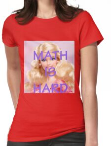 Math Is Hard-- Doll Womens Fitted T-Shirt
