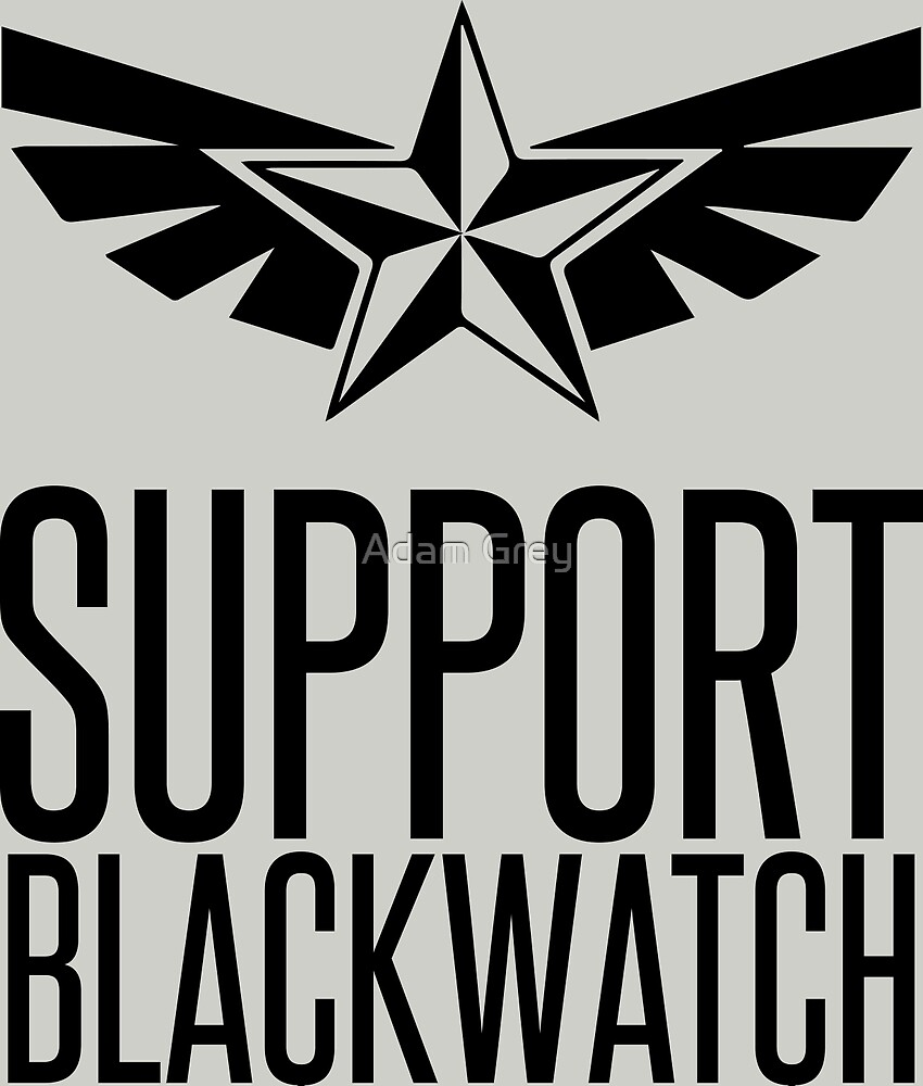 Support Blackwatch by Adam Grey