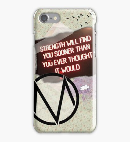 Strength Will Find You iPhone Case/Skin