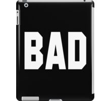 Misbehave BAD iPad Case/Skin