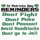 St. Patricks Day Reminders by brattigrl