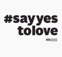 # Say Yes To Love Kids Clothes