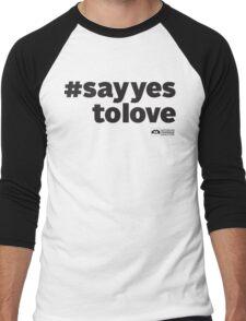 # Say Yes To Love Men's Baseball ¾ T-Shirt