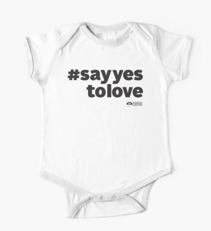 # Say Yes To Love One Piece - Short Sleeve
