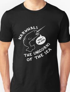 Narwhals Yes Im Real Unicorn of the Sea T-Shirt