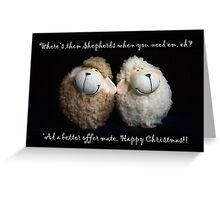 The better offer ... Greeting Card