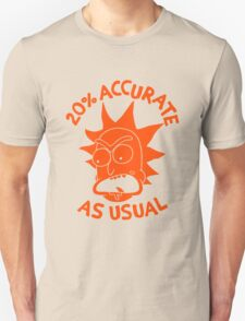 Rick and Morty 20% Accurate As Usual T-Shirt