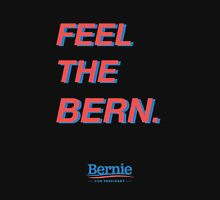 FEEL THE BERN #2  ($ goes to Bernie's campaign fund) T-Shirt