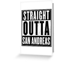 GTA - Straight Outta San Andreas Greeting Card