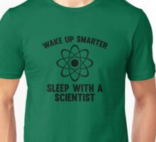 Wake Up Smarter Unisex T-Shirt