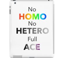 No Homo No Hetero Full Ace iPad Case/Skin