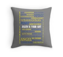 Joss Whedon - Death Is Your Gift  Throw Pillow