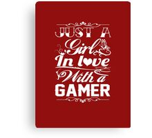 In love with a Gamer Canvas Print